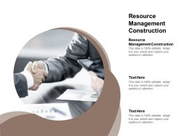 Resource Management Construction Ppt Powerpoint Presentation Ideas Microsoft Cpb