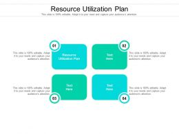 Resource Utilization Plan Ppt Powerpoint Presentation Gallery Microsoft Cpb