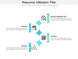 Resource Utilization Plan Ppt Powerpoint Presentation Outline Graphics Cpb