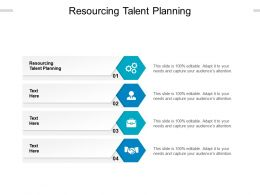 Resourcing Talent Planning Ppt Powerpoint Presentation Ideas Graphics Download Cpb