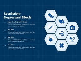 Respiratory Depressant Effects Ppt Powerpoint Presentation File Backgrounds
