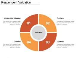 Respondent Validation Ppt Powerpoint Presentation Icon Guidelines Cpb