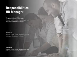 Responsibilities Hr Manager Ppt Powerpoint Presentation Background Image Cpb