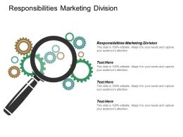 Responsibilities Marketing Division Ppt Powerpoint Presentation Inspiration Slide Portrait Cpb