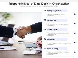 Responsibilities Of Deal Desk In Organization