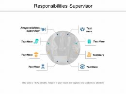 Responsibilities Supervisor Ppt Powerpoint Presentation Icon Examples Cpb