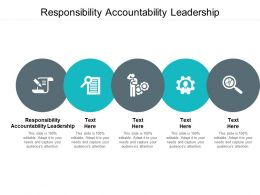 Responsibility Accountability Leadership Ppt Powerpoint Presentation Show Ideas Cpb