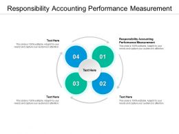 Responsibility Accounting Performance Measurement Ppt Powerpoint Presentation Background Cpb