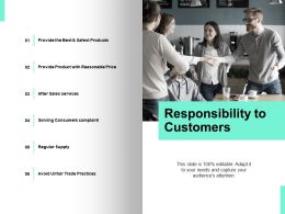 Responsibility To Customers Audiences Attention Ppt Powerpoint Presentation Icon Smartart