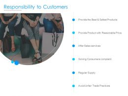 Responsibility To Customers Ppt Powerpoint Presentation Inspiration Guidelines