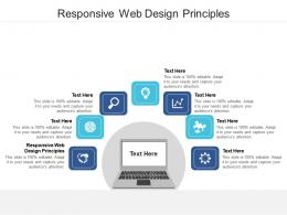 Responsive Web Design Principles Ppt Powerpoint Presentation Summary Graphic Tips Cpb