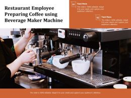 Restaurant Employee Preparing Coffee Using Beverage Maker Machine