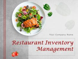 Restaurant Inventory Management Powerpoint Presentation Slides