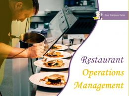Restaurant Operations Management Powerpoint Presentation Slides
