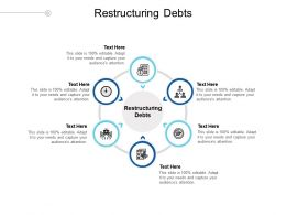 Restructuring Debts Ppt Powerpoint Presentation Pictures Clipart Cpb