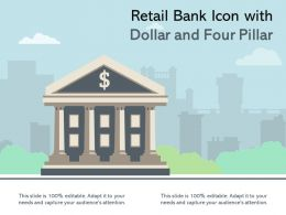 Retail Bank Icon With Dollar And Four Pillar