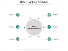 Retail Banking Analytics Ppt Powerpoint Presentation Ideas Slides Cpb