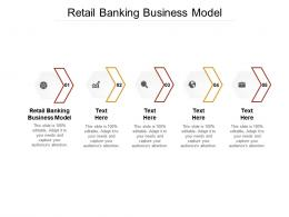 Retail Banking Business Model Ppt Powerpoint Presentation Background Image Cpb