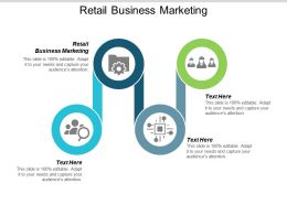 Retail Business Marketing Ppt Powerpoint Presentation Infographic Template Show Cpb