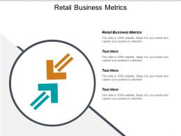 Retail Business Metrics Ppt Powerpoint Presentation Infographics Picture Cpb