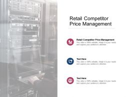 Retail Competitor Price Management Ppt Powerpoint Presentation Ideas Sample Cpb