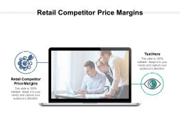 Retail Competitor Price Margins Ppt Powerpoint Presentation File Graphics Cpb