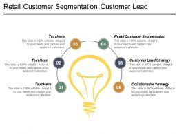 Retail Customer Segmentation Customer Lead Strategy Collaborative Strategy Cpb