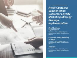 Retail Customer Segmentation Customer Loyalty Marketing Strategy Collaborative Strategy Cpb