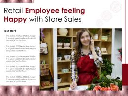 Retail Employee Feeling Happy With Store Sales