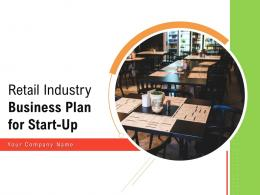 Retail Industry Business Plan For Start Up Powerpoint Presentation Slides