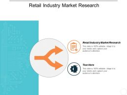 Retail Industry Market Research Ppt Powerpoint Presentation Inspiration Graphics Cpb