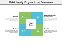 Retail Loyalty Program Local Businesses Ppt Powerpoint Presentation Styles Sample Cpb