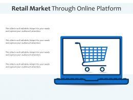 Retail Market Through Online Platform