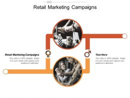 Retail Marketing Campaigns Ppt Powerpoint Presentation Gallery Sample Cpb