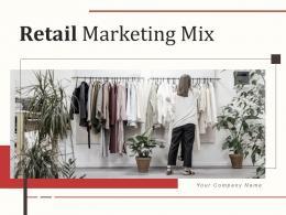 Retail Marketing Mix Powerpoint Presentation Slides