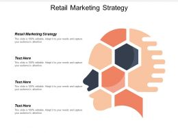 Retail Marketing Strategy Ppt Powerpoint Presentation Gallery Designs Download Cpb