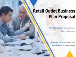 Retail Outlet Business Plan Proposal Powerpoint Presentation Slides