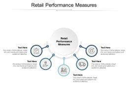 Retail Performance Measures Ppt Powerpoint Presentation Model Visuals Cpb