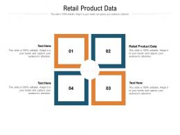 Retail Product Data Ppt Powerpoint Presentation Infographics Graphics Cpb
