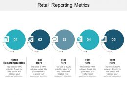Retail Reporting Metrics Ppt Powerpoint Presentation Icon Introduction Cpb