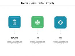 Retail Sales Data Growth Ppt Powerpoint Presentation Show Images Cpb