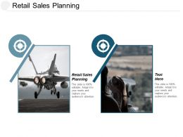 Retail Sales Planning Ppt Powerpoint Presentation Pictures Templates Cpb