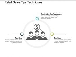 Retail Sales Tips Techniques Ppt Powerpoint Presentation Icon Deck Cpb