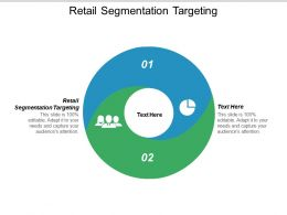 Retail Segmentation Targeting Ppt Powerpoint Presentation Icon Background Designs Cpb