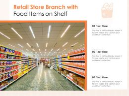 Retail Store Branch With Food Items On Shelf