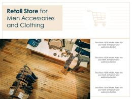 Retail Store For Men Accessories And Clothing
