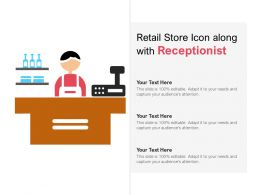 Retail Store Icon Along With Receptionist