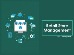 Retail Store Management Powerpoint Presentation Slides