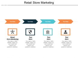 Retail Store Marketing Ppt Powerpoint Presentation Model Guidelines Cpb