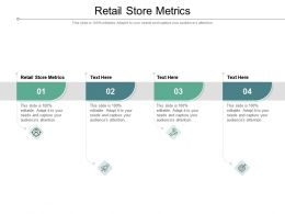 Retail Store Metrics Ppt Powerpoint Presentation Ideas Files Cpb